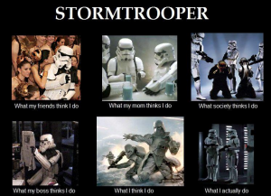 photos Les Stormtroopers - What I Actually Do