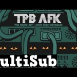 TPB AFK : The Pirate Bay &#8211; Away From Keyboard